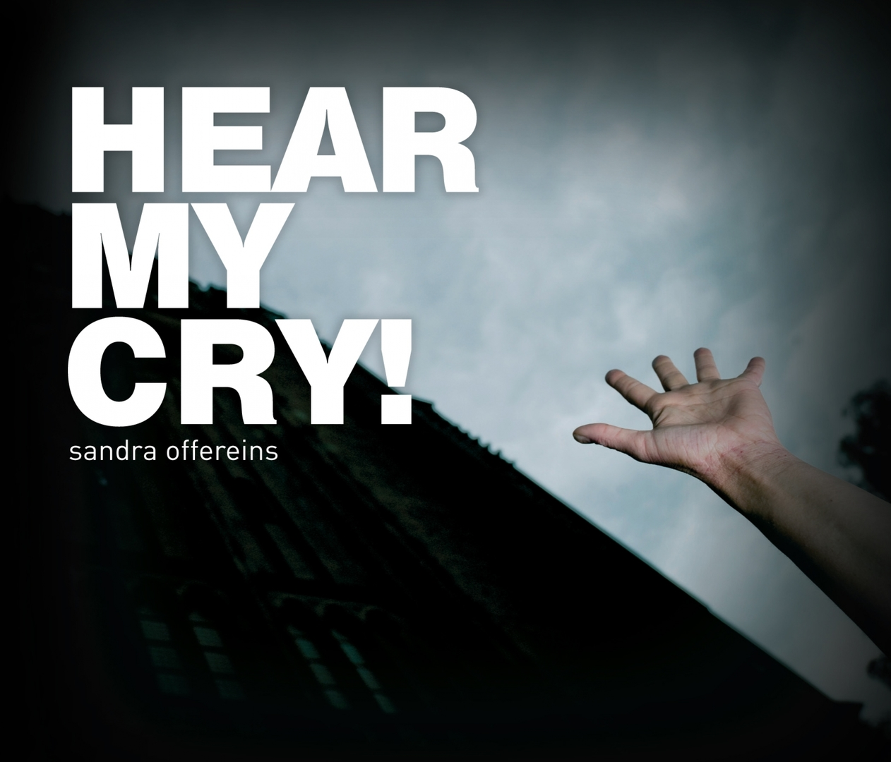 CD HEAR MY CRY! - Sandra Offereins